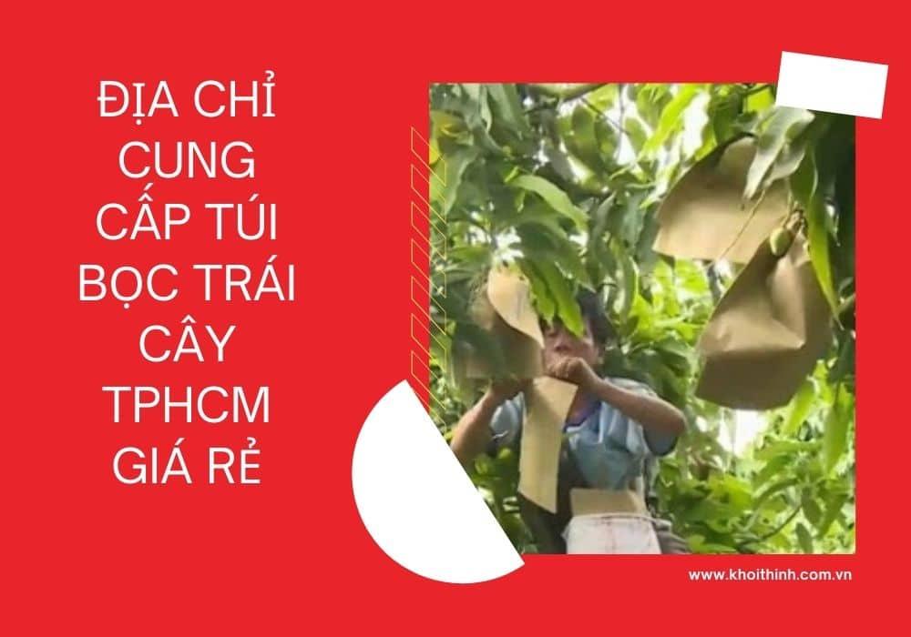 Địa chỉ cung cấp túi bọc trái cây TpHCM giá rẻ